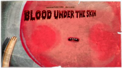 Blood Under the Skin