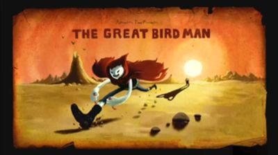The Great Bird Man