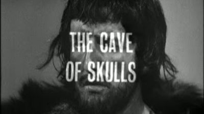 The Cave of Skulls (An Unearthly Child, Part Two)