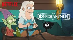 A Princess, Elf, and Demon walk into a Bar: Disenchantment - the Initial Review