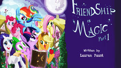 Friendship Is Magic - Part 1