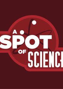 Ezstreem - Watch A Spot of Science