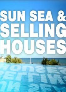 Sun, Sea and Selling Houses