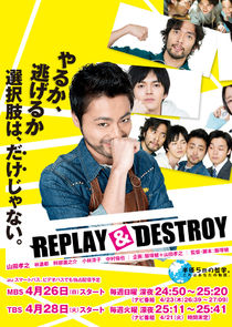 Replay & Destroy