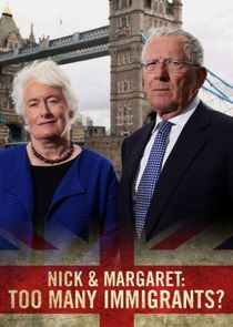 Nick and Margaret: Too Many Immigrants?