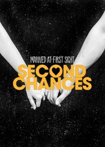 Married at First Sight: Second Chances