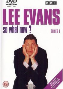Lee Evans So What Now?