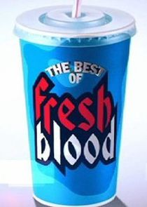 The Best of Fresh Blood