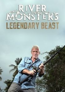 River Monsters: Legendary Beasts