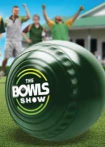 The Bowls Show