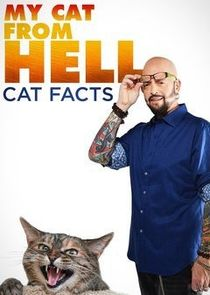 My Cat from Hell: Cat Facts