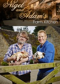 Nigel and Adam's Farm Kitchen