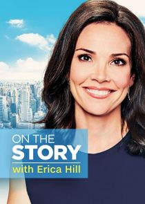 On the Story with Erica Hill cover