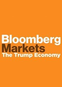 Bloomberg Markets: The Trump Economy cover