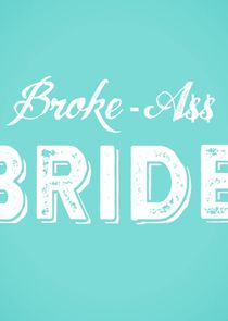 Broke-Ass Bride