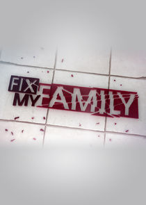 Fix My Family