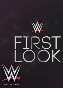WWE First Look