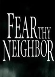 Fear Thy Neighbor cover