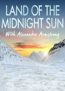 WatchStreem - Watch Alexander Armstrong in the Land of the Midnight Sun