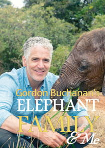 Gordon Buchanan: Elephant Family and Me