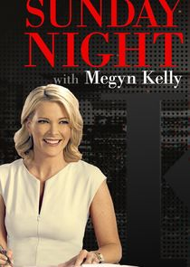 Sunday Night with Megyn Kelly