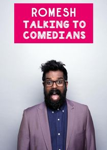 Romesh: Talking to Comedians