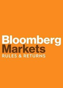 Bloomberg Markets: Rules & Returns