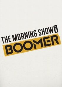 The Morning Show with Boomer