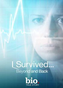 I Survived... Beyond and Back