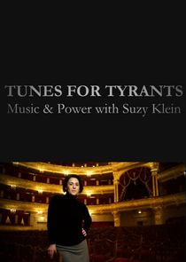 Tunes for Tyrants: Music and Power with Suzy Klein