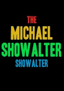 The Michael Showalter Showalter