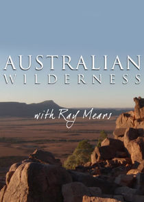 Australian Wilderness with Ray Mears