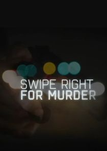Swipe Right for Murder
