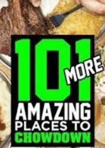 101 More Amazing Plazes to Chowdown
