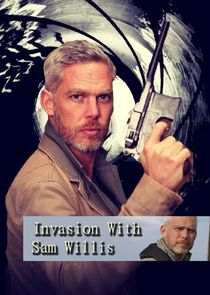 Invasion! with Sam Willis
