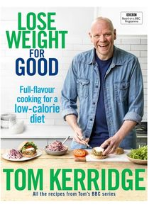 Tom Kerridge's Lose Weight for Good