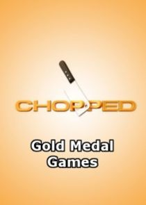 Chopped: Gold Medal Games