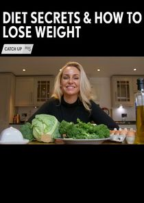 Diet Secrets and How to Lose Weight