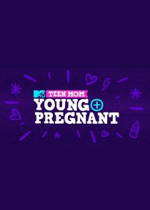Teen Mom: Young + Pregnant cover
