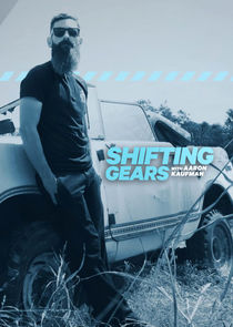 Shifting Gears with Aaron Kaufman cover