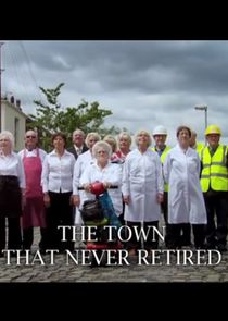 The Town That Never Retired