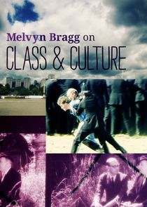 Melvyn Bragg on Class and Culture