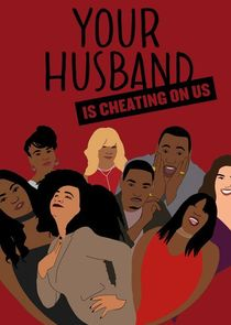 Your Husband is Cheating on Us cover