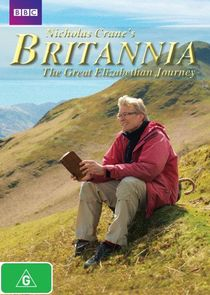 Nicholas Crane's Britannia: The Great Elizabethan Journey