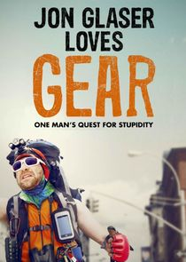 Jon Glaser Loves Gear cover