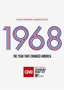1968: The Year That Changed America cover