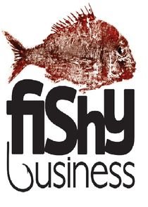 Fishy Business