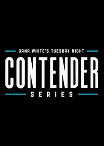 Dana White's Tuesday Night Contender Series cover