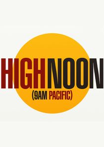 High Noon (9 a.m. Pacific) cover