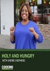 Holy & Hungry with Sherri Shepherd